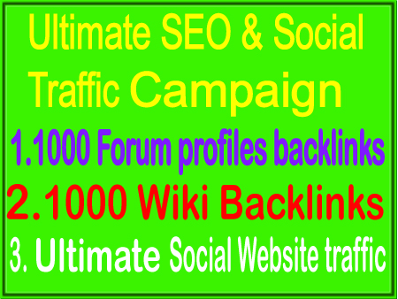 Fantastic Campaign- Unlimited Social traffic- 1000 Forum Profiles Backlinks - 1000 wiki Backlinks