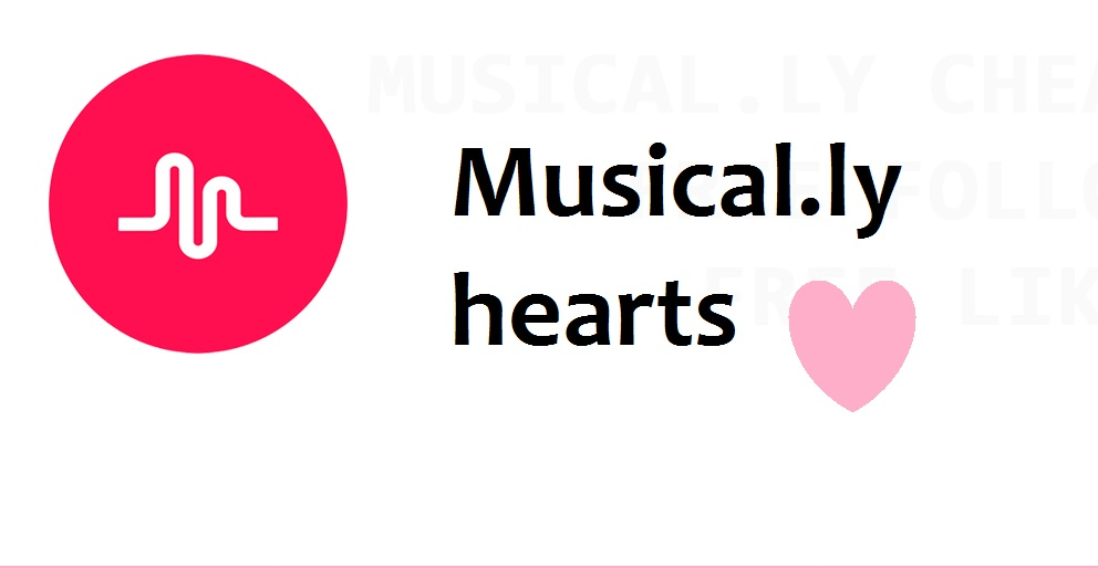 Get 400 Hearts to Your Musical. ly Videos