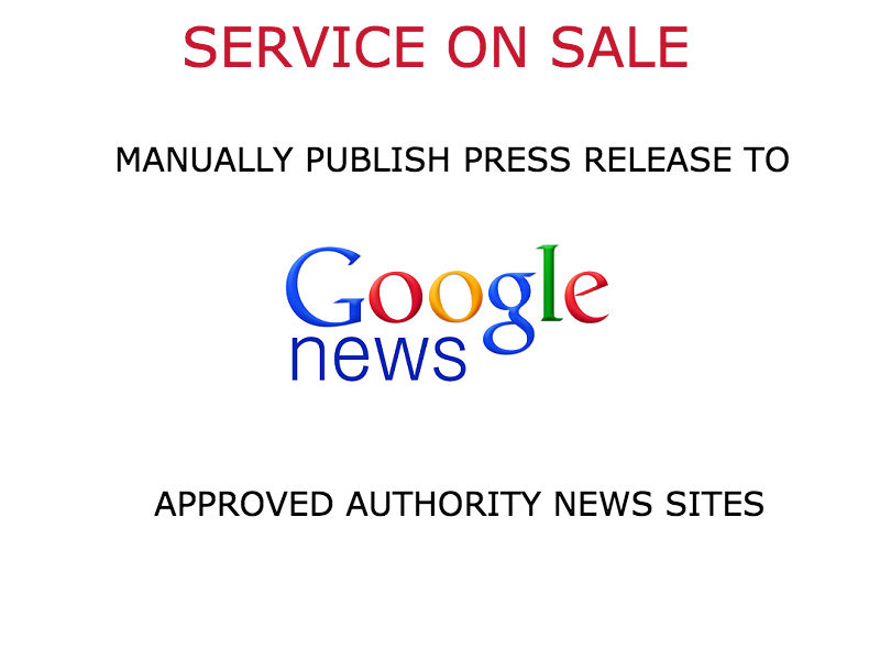 PUBLISH your Press Release on high authority news sites MANUALLY
