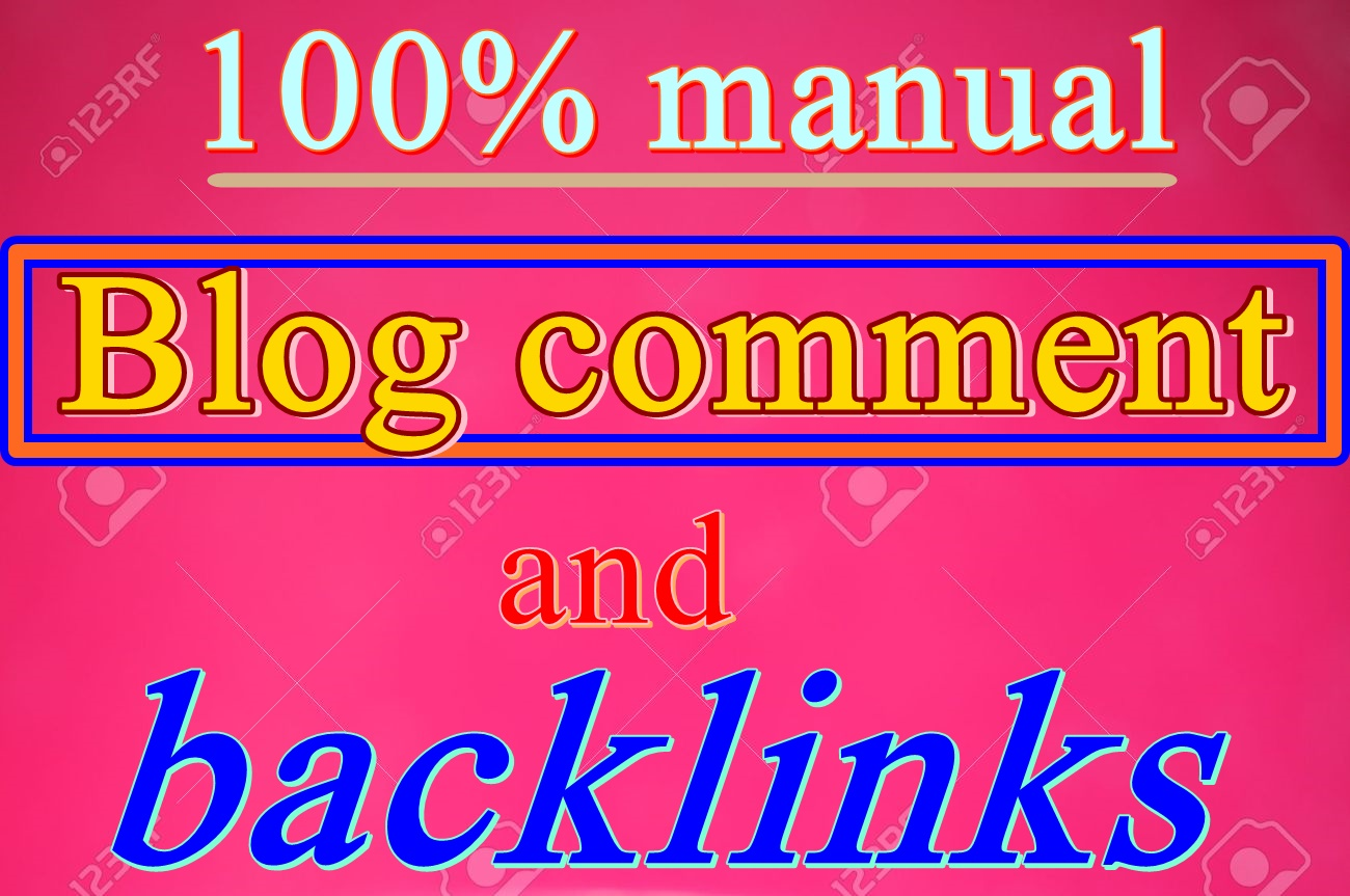 Get traffic by blog comment and backlinks service