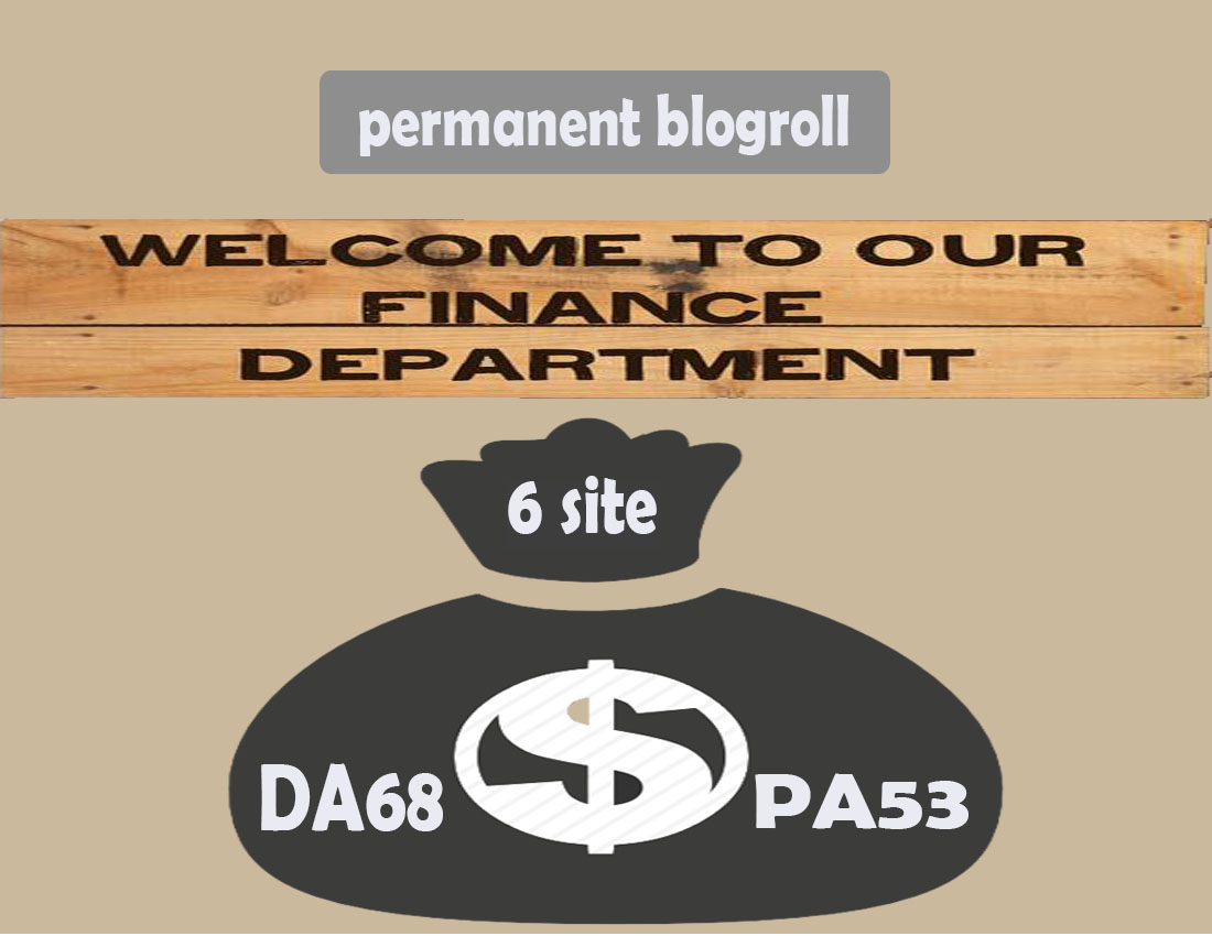 give you link da 68x6 site finance blogroll permanent
