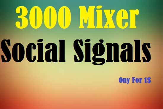1000 Social Media Mixing Social Signals Share