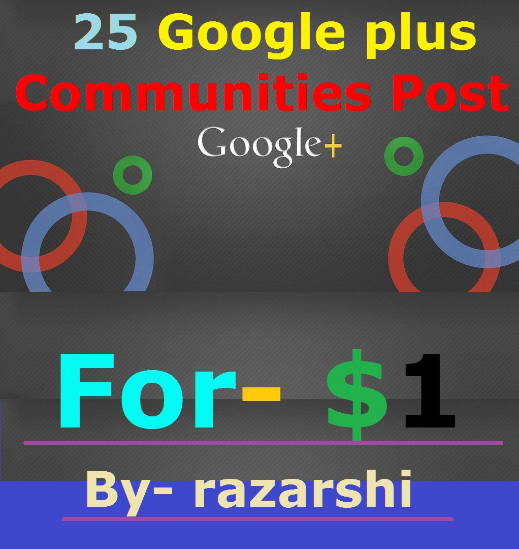 25 Google Plus Communities Post : For You