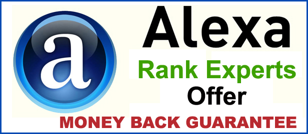 Global Alexa rank below 999,999 in 30 Days -  MONEY BACK GUARANTEE