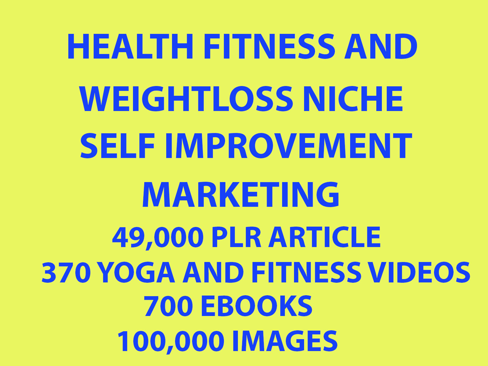 49 000 Plr Articles, 700 Ebooks 100k Images, 370 Videos On Health Fitnes