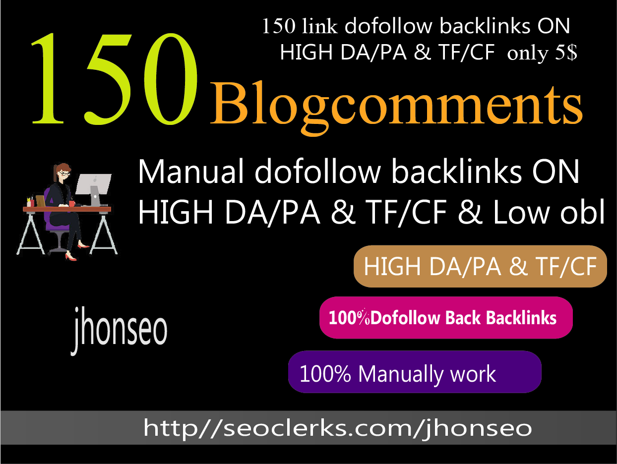 create 150 blog comments on high dapa tf cf low obl