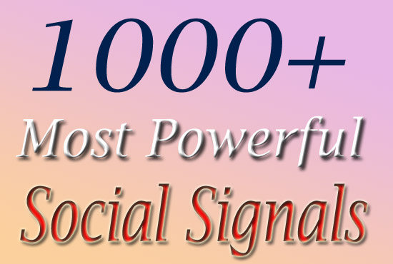 Top Quality 1000 Social Signals in 2 Hour