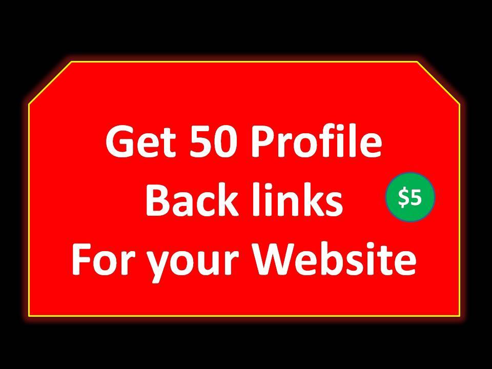 Get 50 Profile Back links For your Website