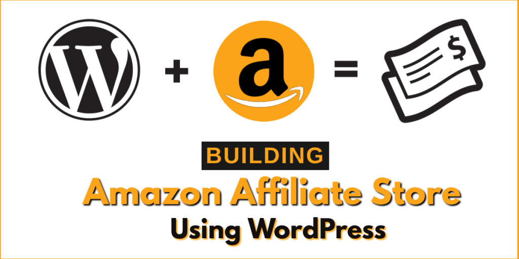 make amazon affiliate website