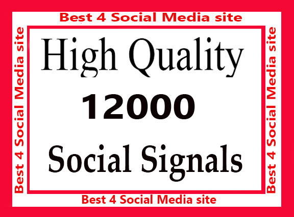 Best 8000 high Quality Social Signals 5 Best Media site