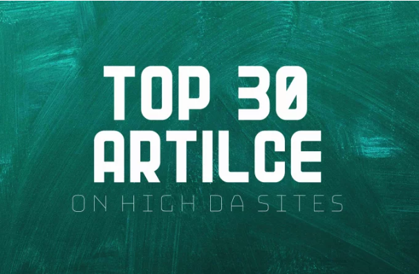 Do 30 Article Submission On Da50 With Dofollow Links
