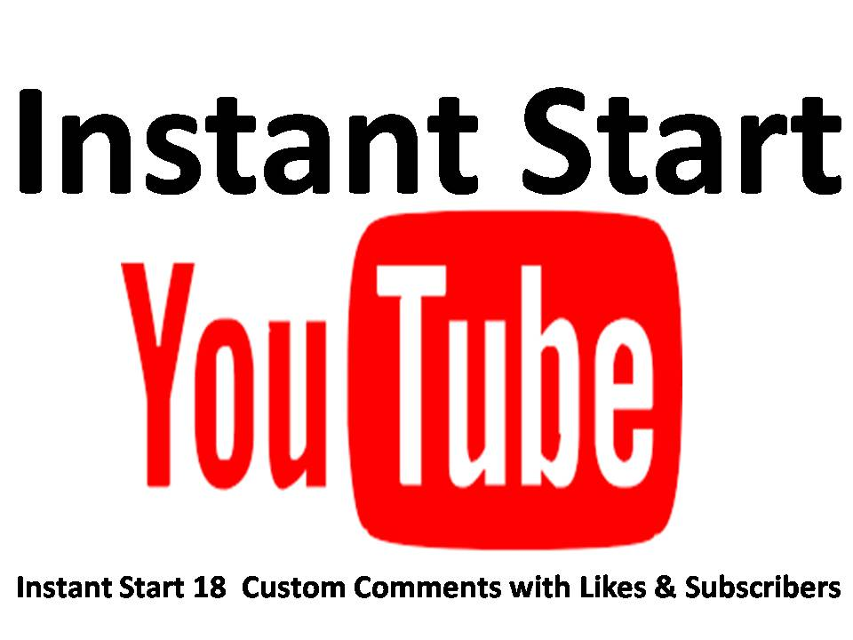 Get Instant  Start 18 Custom Comments with 18 Real Likes & Subscribers with 1-2 hours  delivery