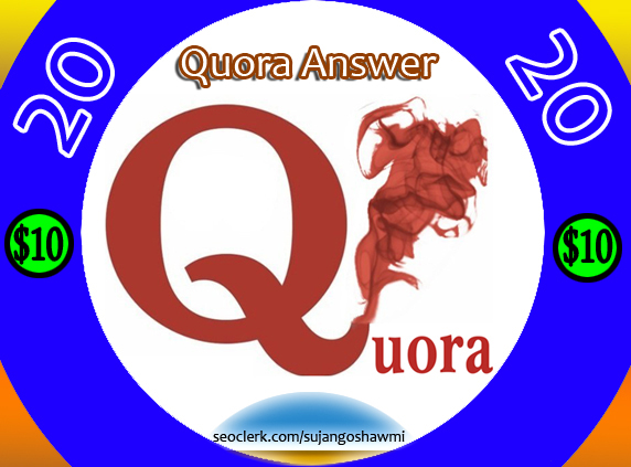 Best targeted traffic your website in 20 quantity Quora Answers With Clickable Link