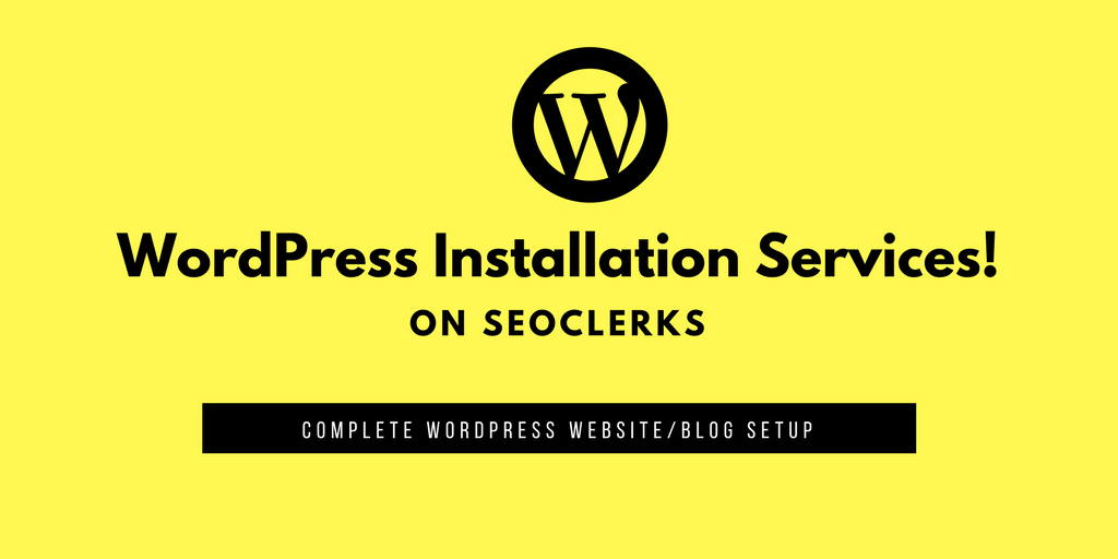 WordPress Installation Services on seoclerks