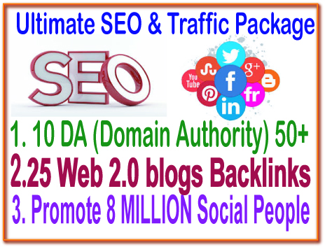 SEO & SMM Campaign - 10 DA DOMAIN AUTHORITY-25 Web 2.0 Blogs Backlinks- Promote 8 Million social traffic