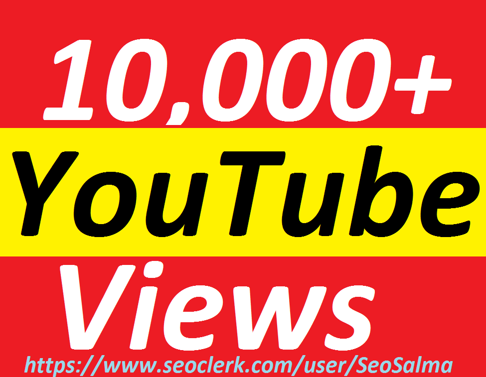 Add 10,000+Real Non Drops YouTube Views
