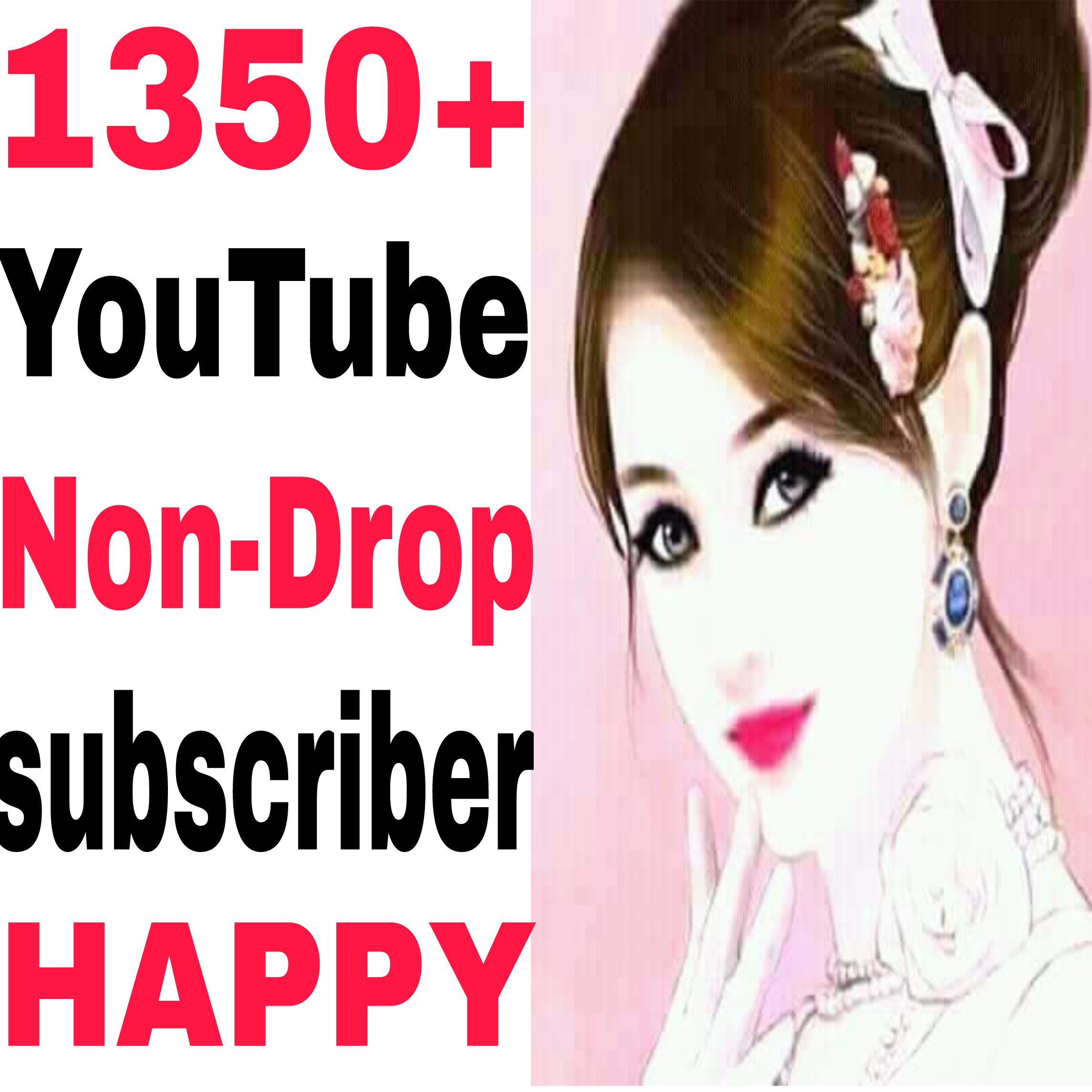 Guaranteed 1350 human work channel Sub-Scriber world wide non drop 30 hours completed