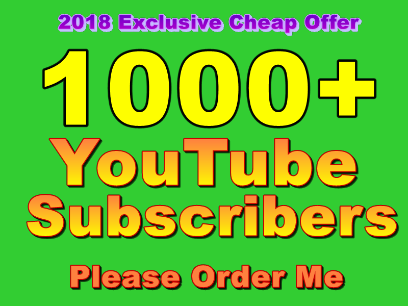 Manually Provide You Real 1000+ You Tube Subscribers Within 48-72 Hours