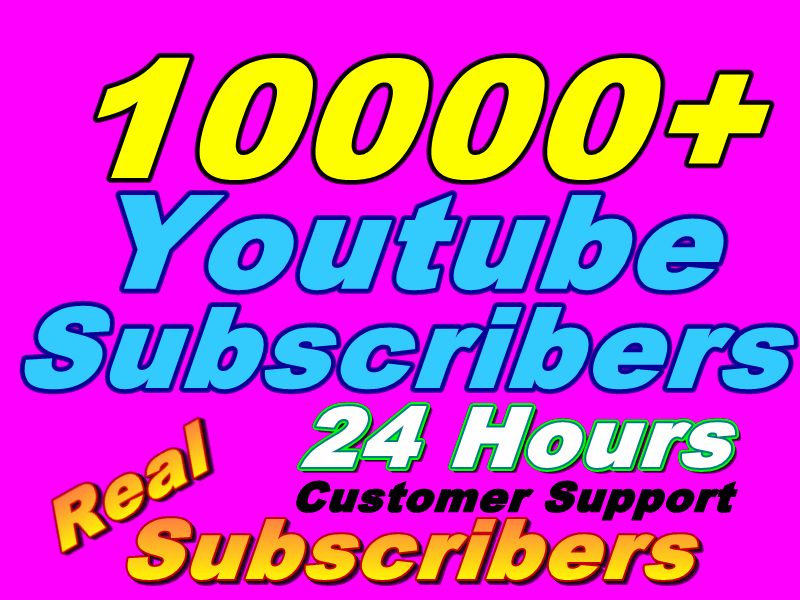Manually Provide You Real 10000+ HQ You+Tube Subscribers Within 25-30 days