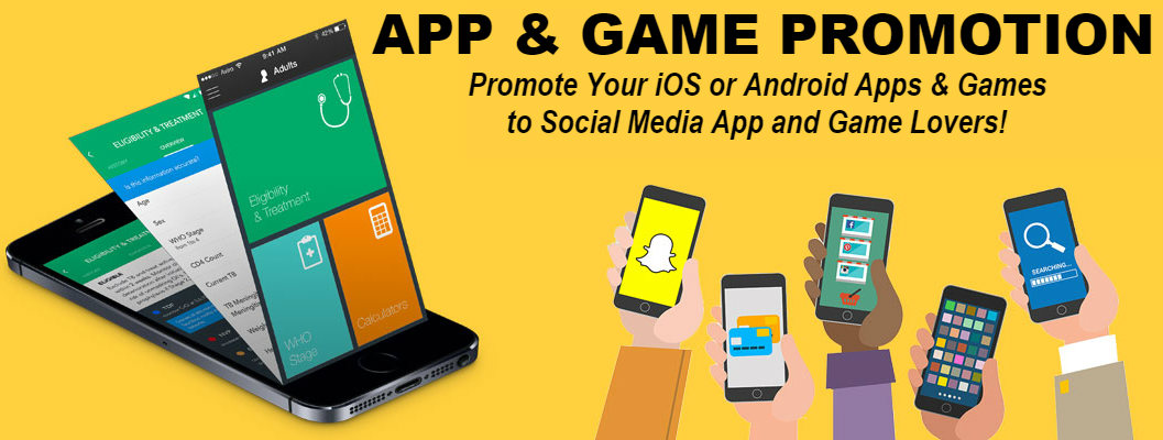 Promote Your iOS or Android App to Social Media App and Game ...