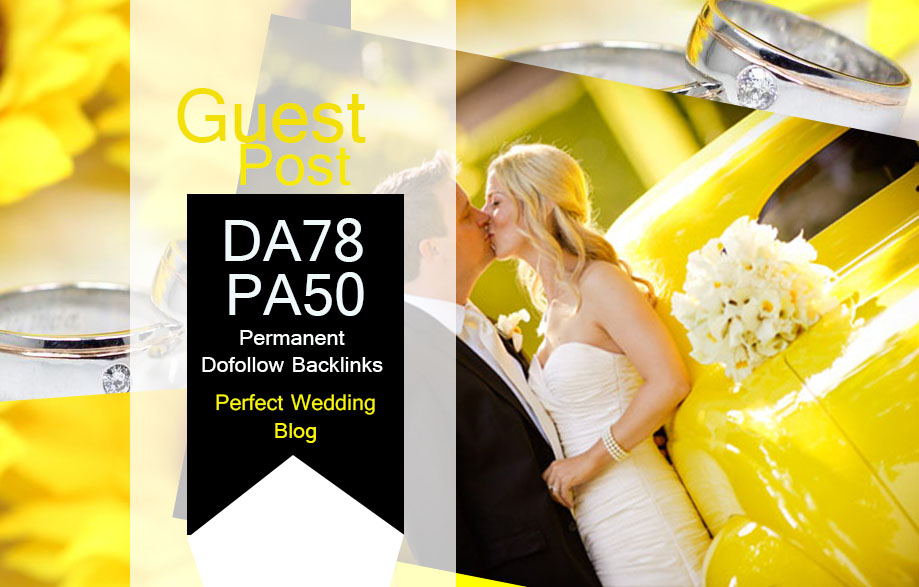 Post Your Guest Post On My Da78 Wedding Blog