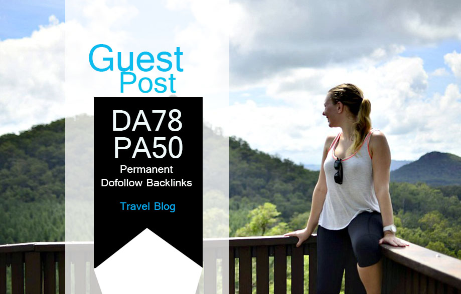 Do Guest Post In Da78 HQ Travel Blog