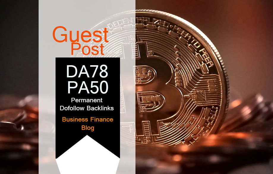 Do Guest Post In DA78 HQ Finance Blog