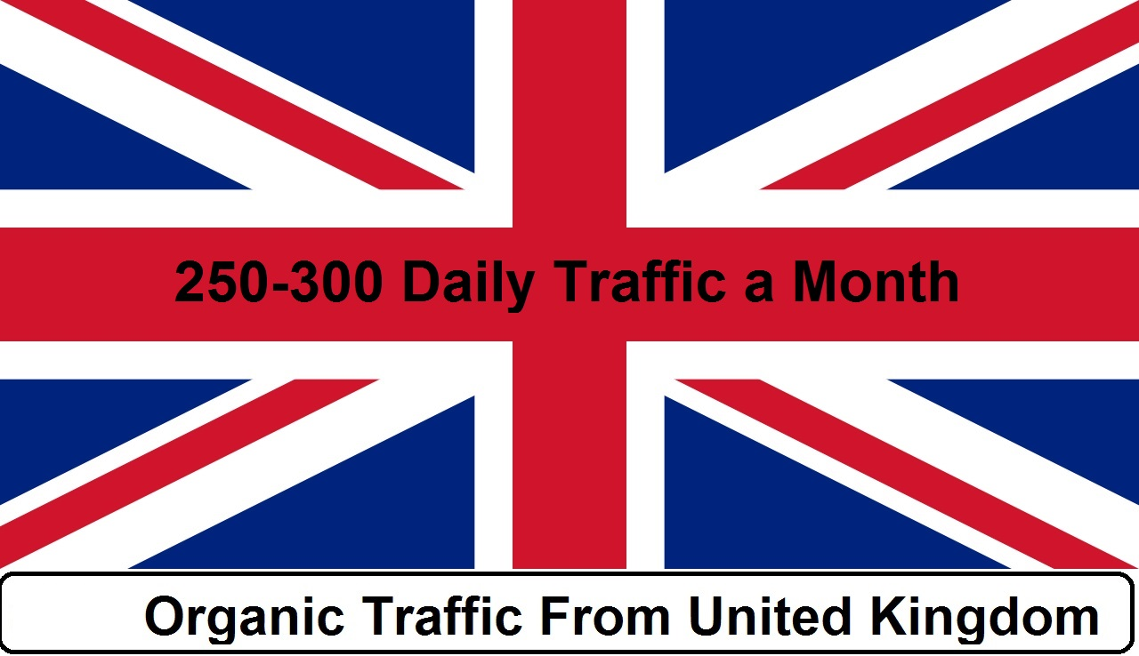 provide 250 to 300 daily UK traffic for one month