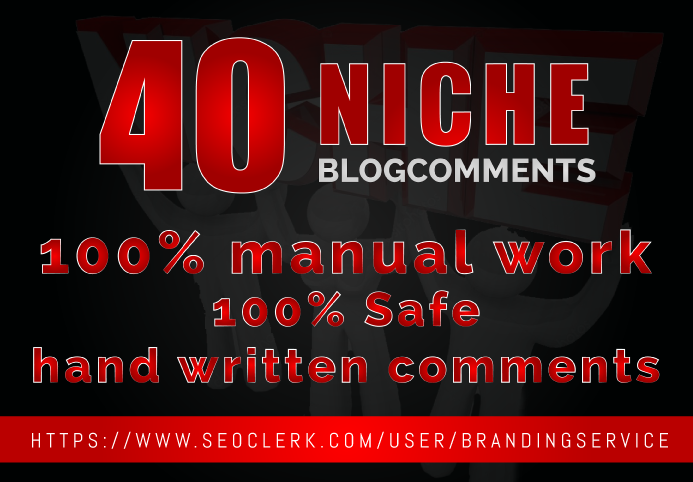 Create 40 Niche Blog Comments