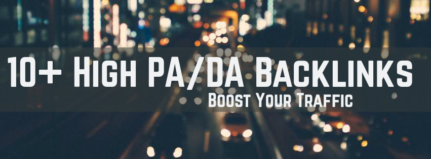 10+ high PA/DA Backlinks for your site