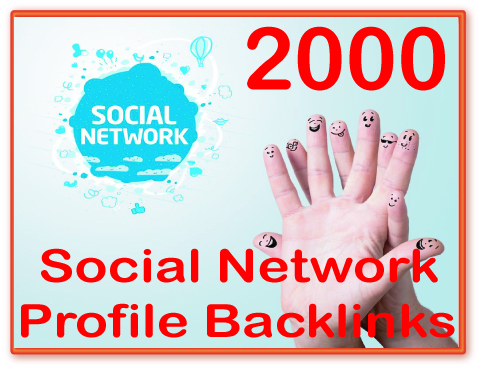 Get you 2000 Social Network Profile PR1-8 Backlinks