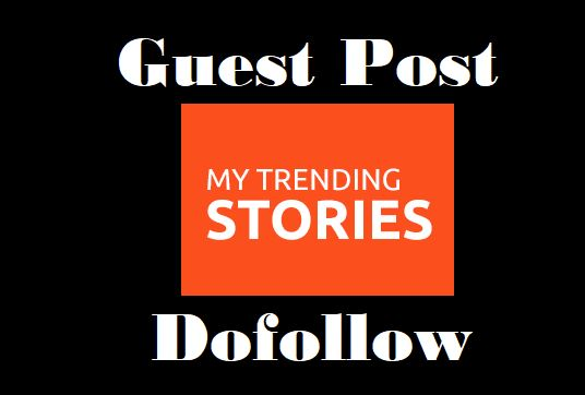 Create Guest Post On Mytrendingstories