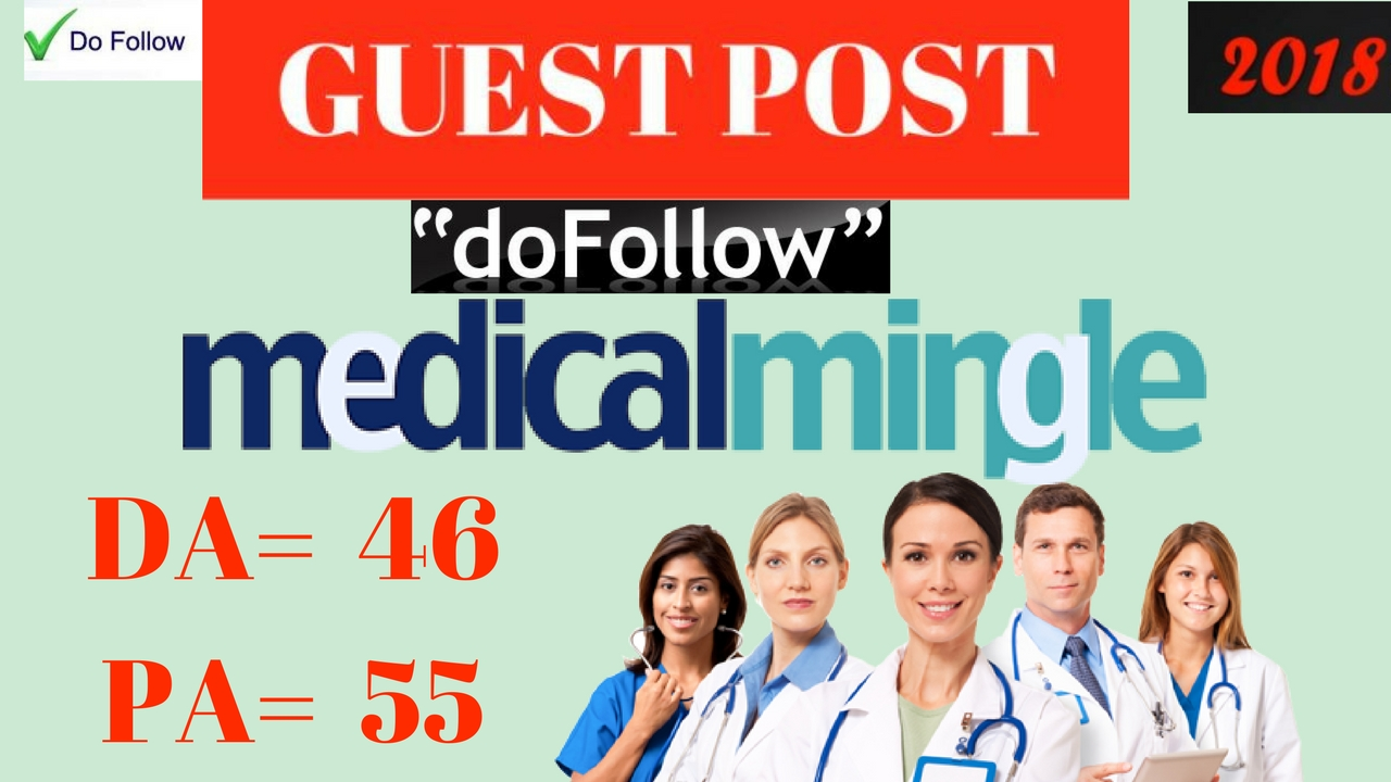 Proved Guest Post On Health And Medical Blog Medicalmingle