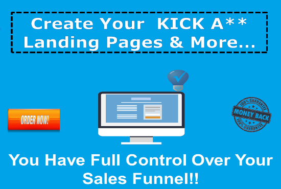 Create Your Own KICK A Landing Pages In Mere Minutes