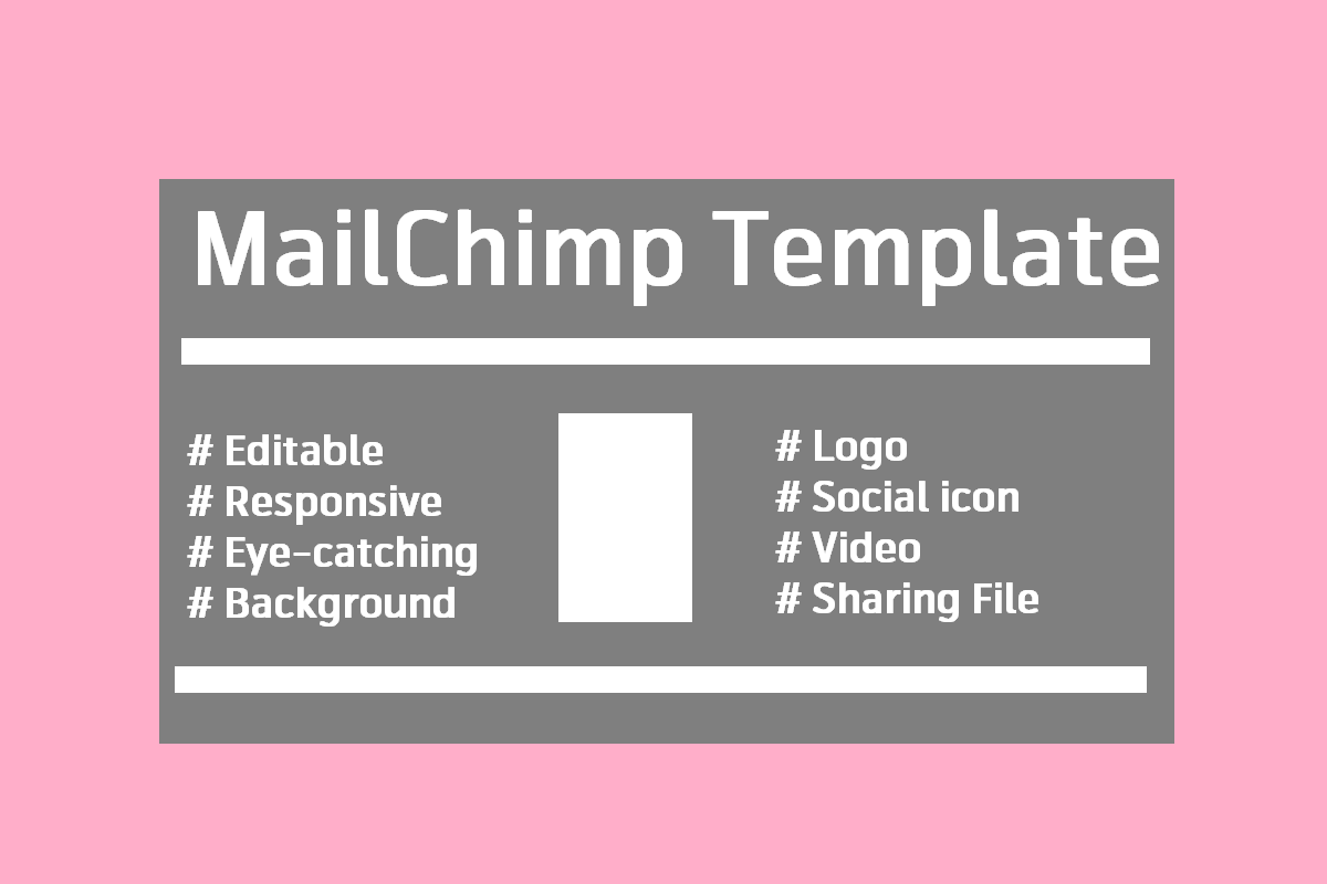 Design MailChimp Template