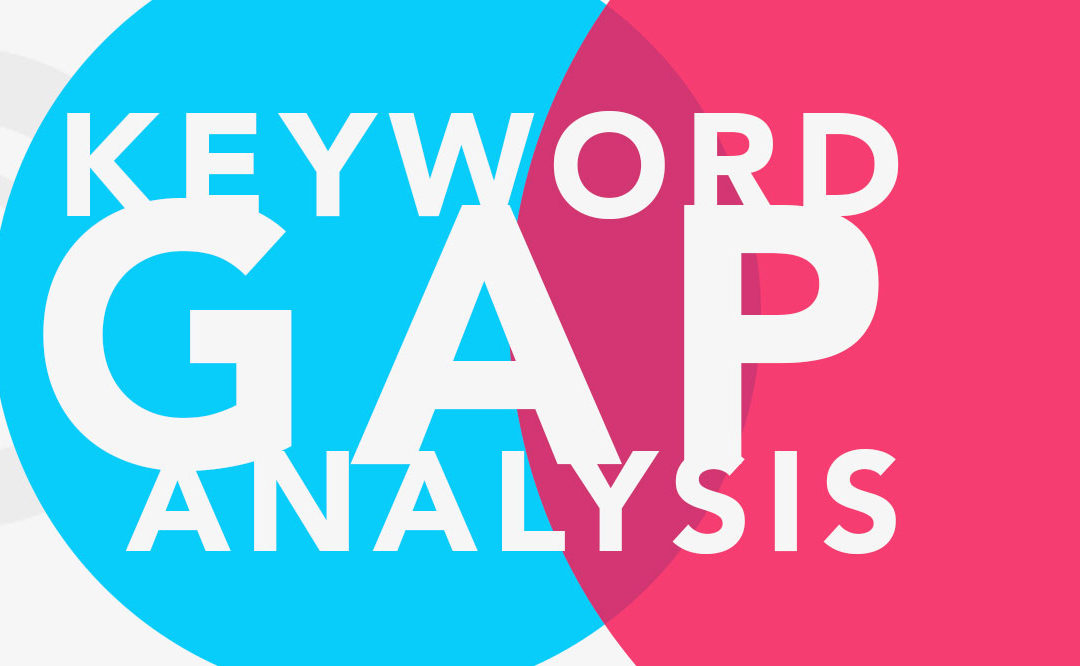 Perform Keyword Gap Analysis