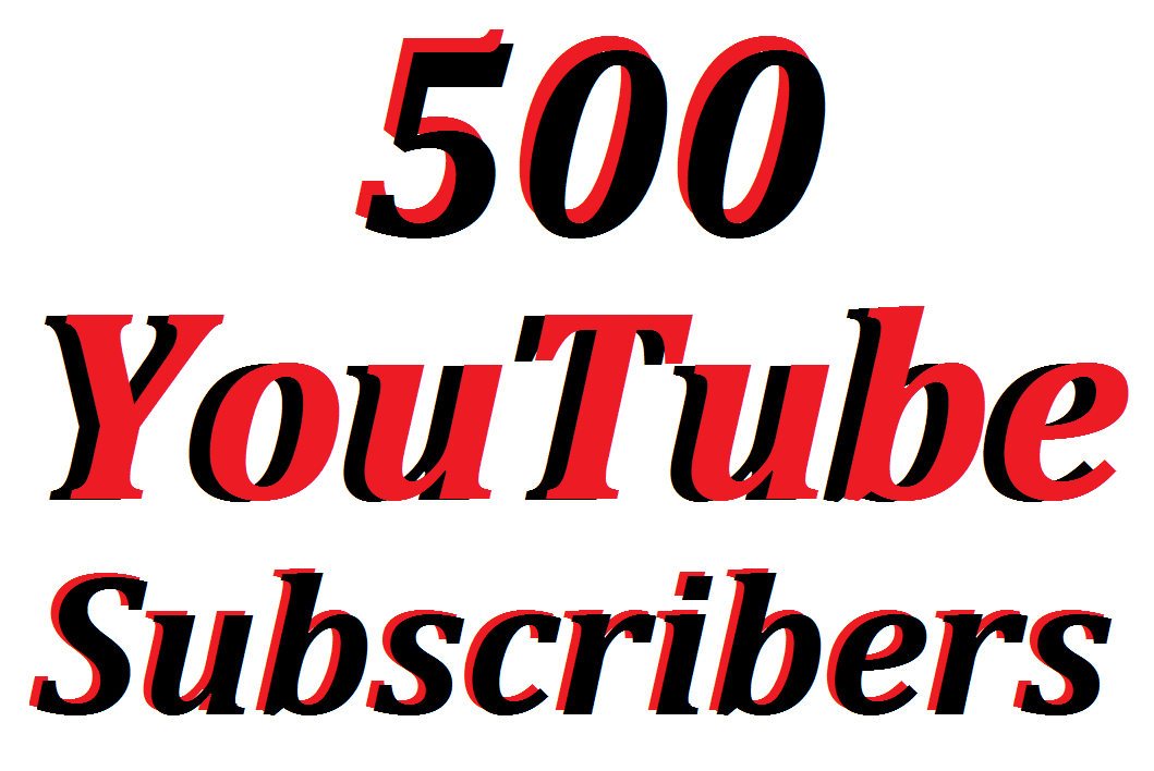Offer 500 Non Drop YouTube Channel Subscribers Refill Guarantee