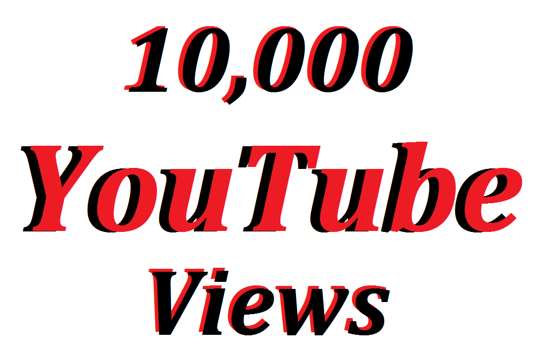 Offer 10,000 You/Tube Vie-ws In Your Video Refill Guarantee