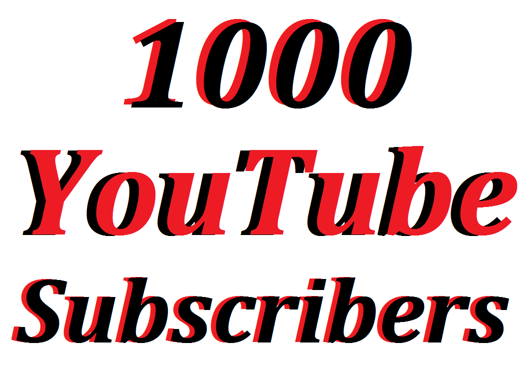 Offer 1,000 Non Drop YouTube Channel Subscribers Refill Guarantee