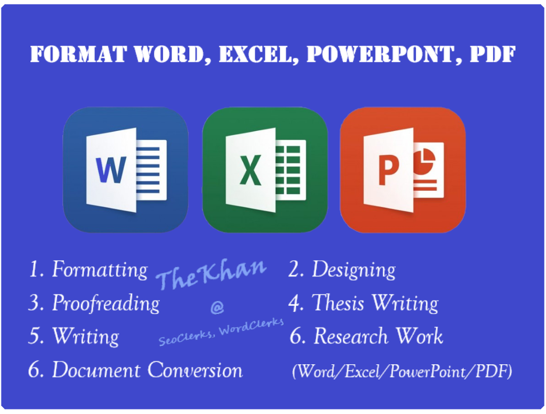Writing and Formatting Word, Excel, PowerPoint Document