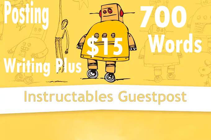 Guest Post On Instructables 700 words