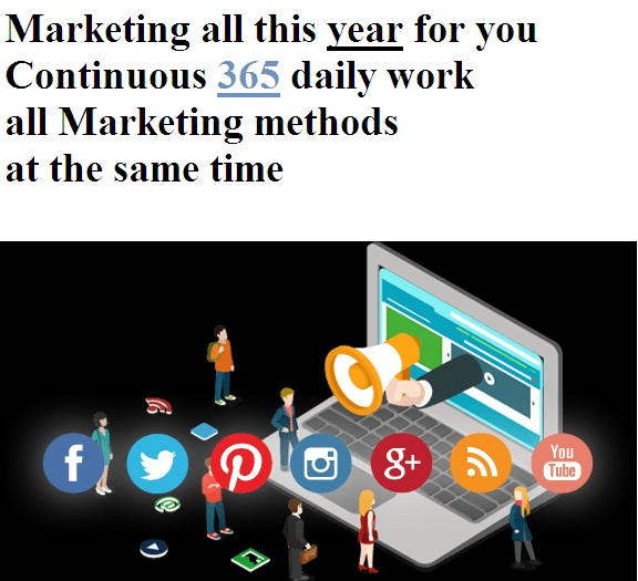 Top Marketing 1 year Daily work for your business !