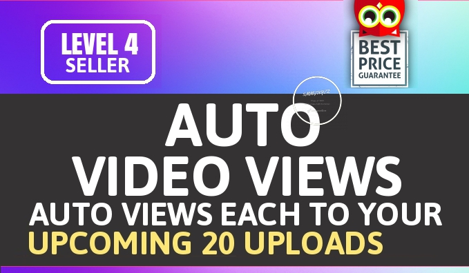 Add Automatic 1000+ Views Each 20 Upcoming Video