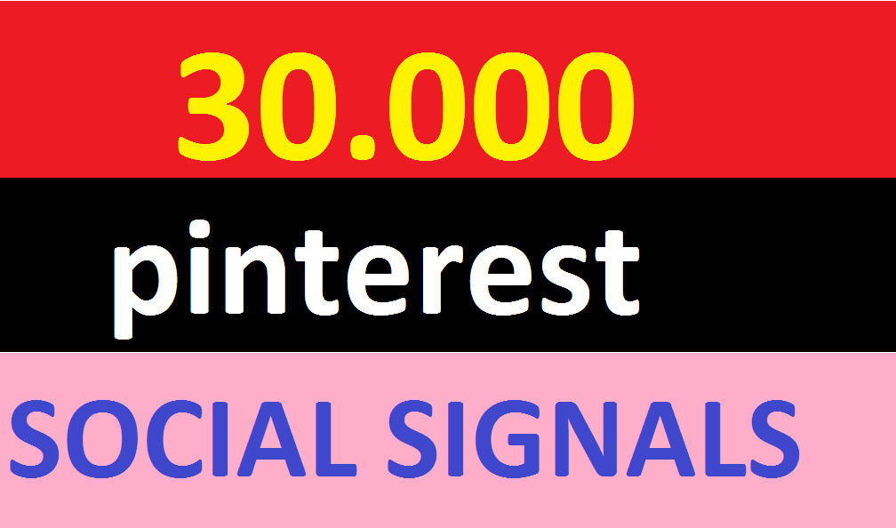 30,000 pinterest Social Signals Come From Top 1 Social Media Sites