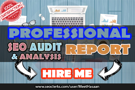 Will Do Professional Seo Audit And Detailed Analysis ...