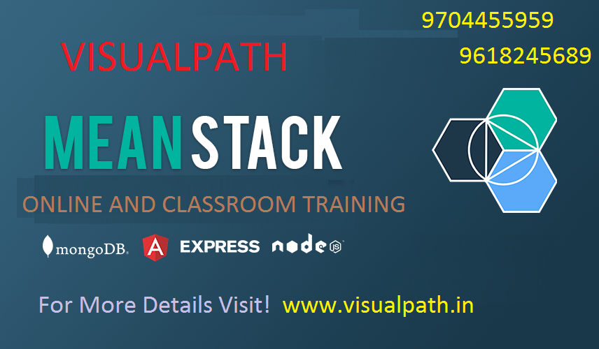 Mean Stack Development Classtoom Training in Hyderabad | Visualpath