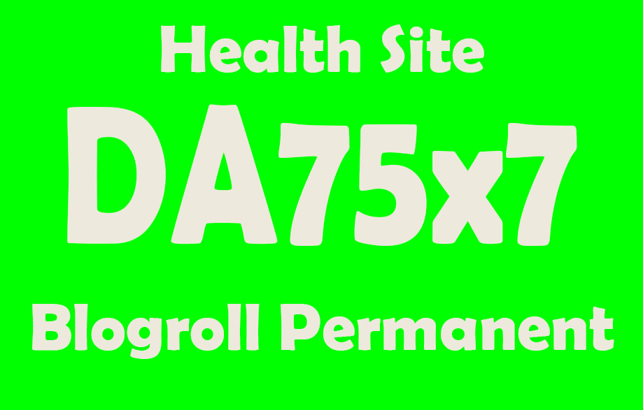 Give Link Da75x7 Site Health Blogroll Permanent