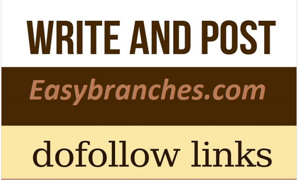 Write And Publish Guest Post On Easybranches. com With Dofollow Link