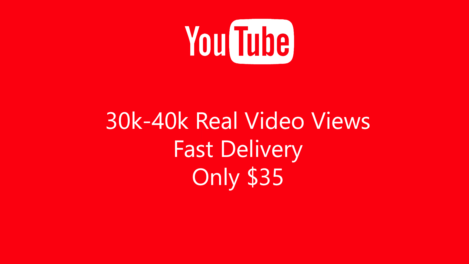 30k-40k Real Video Views fast Delivery only 35