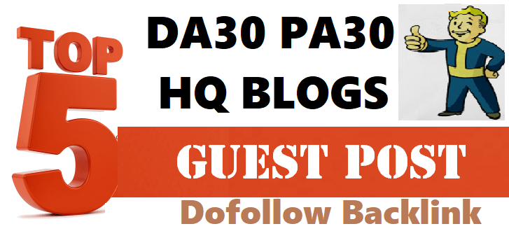 Write and Publish 5 Sites on High Authority Dofoollow Blogs Sites DA20-30